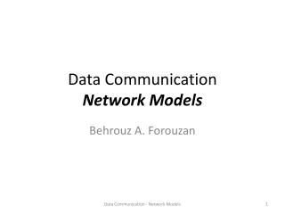 Data Communication Network Models