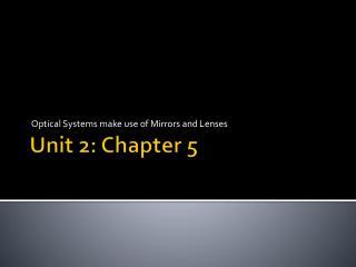 Unit 2: Chapter 5