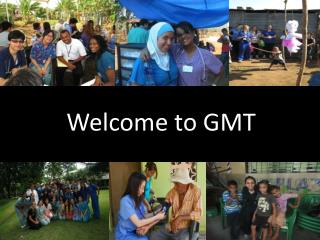 Welcome to GMT