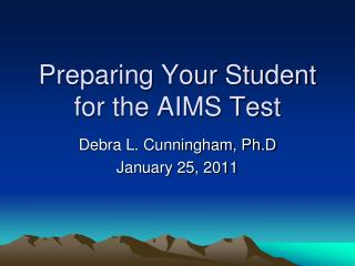 Preparing Your Student for the AIMS Test