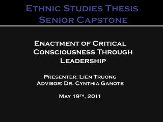 Ethnic Studies Thesis  Senior Capstone