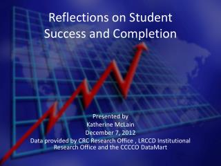 Reflections on Student  Success and Completion