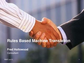 Rules Based Machine Translation