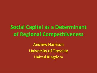 Social Capital as a Determinant of Regional Competitiveness