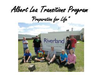"Albert Lea Transitions Program ""Preparation for Life"""
