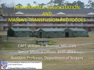 HEMORRHAGE RESUSCITATION AND MASSIVE TRANSFUSION PROTOCOLS