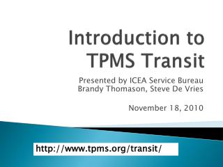 Introduction to  TPMS Transit