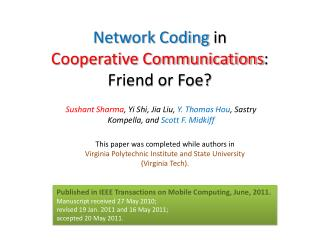 Network Coding  in  Cooperative Communications : Friend or Foe?