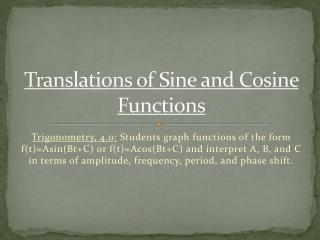 Translations of Sine and Cosine Functions