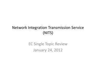 Network Integration Transmission Service (NITS)