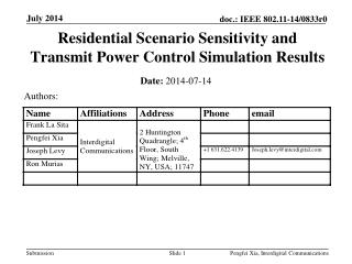 Residential Scenario Sensitivity and Transmit Power Control Simulation Results