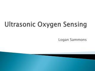 Ultrasonic Oxygen Sensing