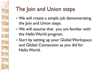 The Join and Union steps