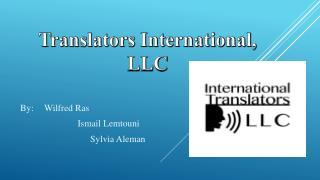 Translators International, LLC