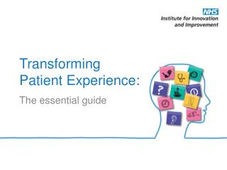 Transforming Patient Experience: