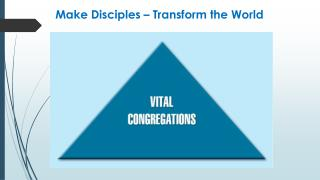 Make Disciples – Transform the World