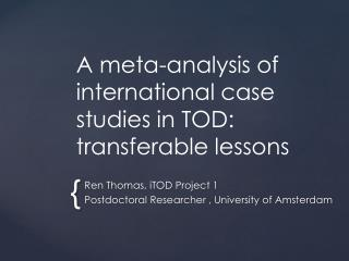A meta-analysis of international case studies in TOD: transferable lessons