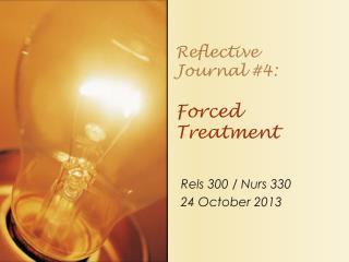Reflective  Journal #4: Forced Treatment