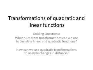 Transformations of quadratic and linear functions