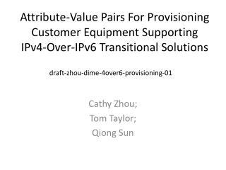 Cathy Zhou;  Tom Taylor;  Qiong Sun