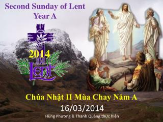 Second Sunday of Lent  Year  A