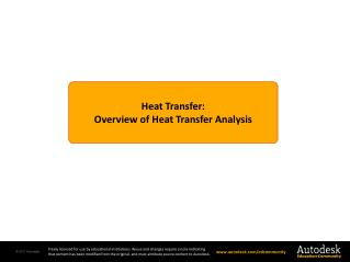 Heat Transfer : Overview of  Heat  Transfer  Analysis
