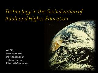 Technology in the Globalization of Adult and Higher Education