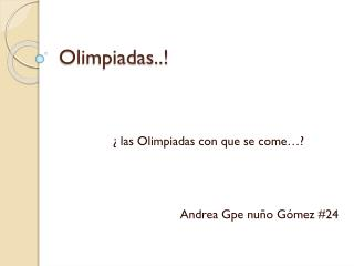 Olimpiadas..!