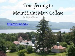 Transferring to  Mount Saint Mary College