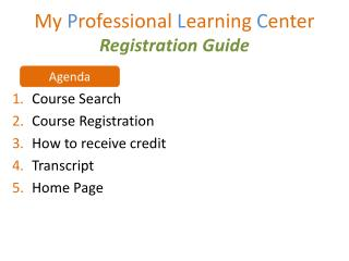 My  P rofessional  L earning  C enter Registration Guide