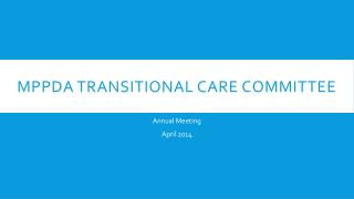 MPPDA Transitional Care Committee