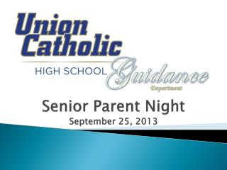 Senior Parent Night  September 25, 2013