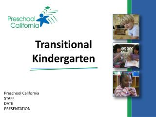 Preschool California STAFF  DATE PRESENTATION