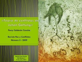 «Teoría  de  conflictos  de Johan  Galtung »