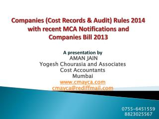 Companies (Cost Records & Audit) Rules 2014 with recent MCA Notifications and Companies Bill 2013