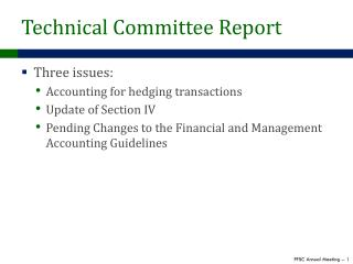 Technical Committee Report