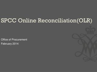SPCC Online Reconciliation(OLR )