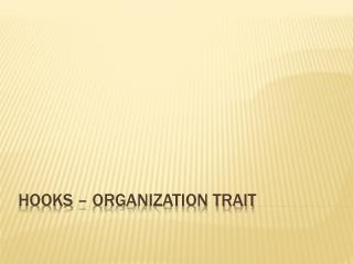 Hooks – Organization Trait