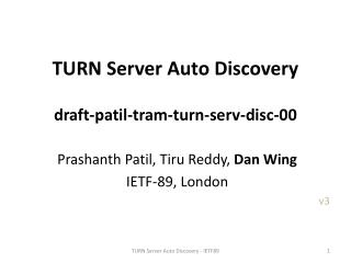 TURN Server Auto Discovery draft-patil-tram-turn-serv-disc-00