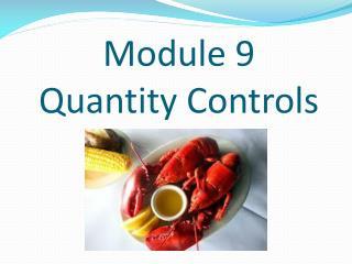 Module 9  Quantity Controls
