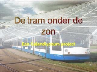 De tram onder de zon