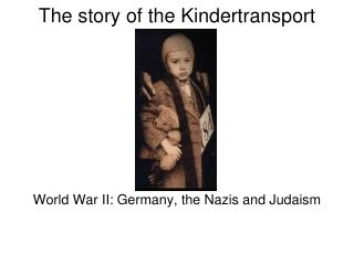 The story of the Kindertransport