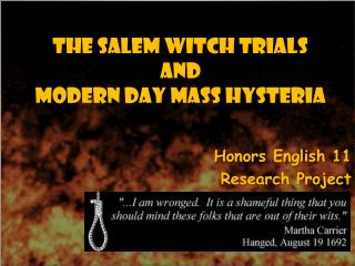 The Salem Witch  Trials  and  Modern Day Mass Hysteria