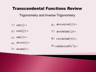 Transcendental Functions Review