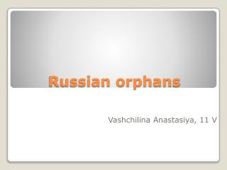 Russian orphans