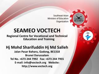 SEAMEO VOCTECH Regional Centre for Vocational and Technical Education and  Training