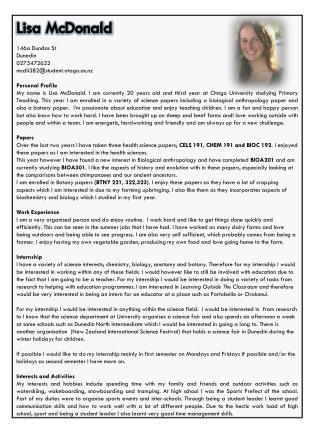 Lisa McDonald  146a  Dundas St Dunedin 0275472622 mcdli382@student.otago.ac.nz Personal Profile