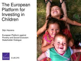 The European Platform for Investing in Children