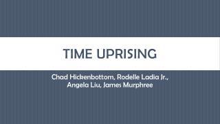 TIME UPRISING