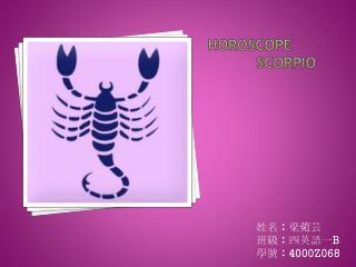 Horoscope           Scorpio